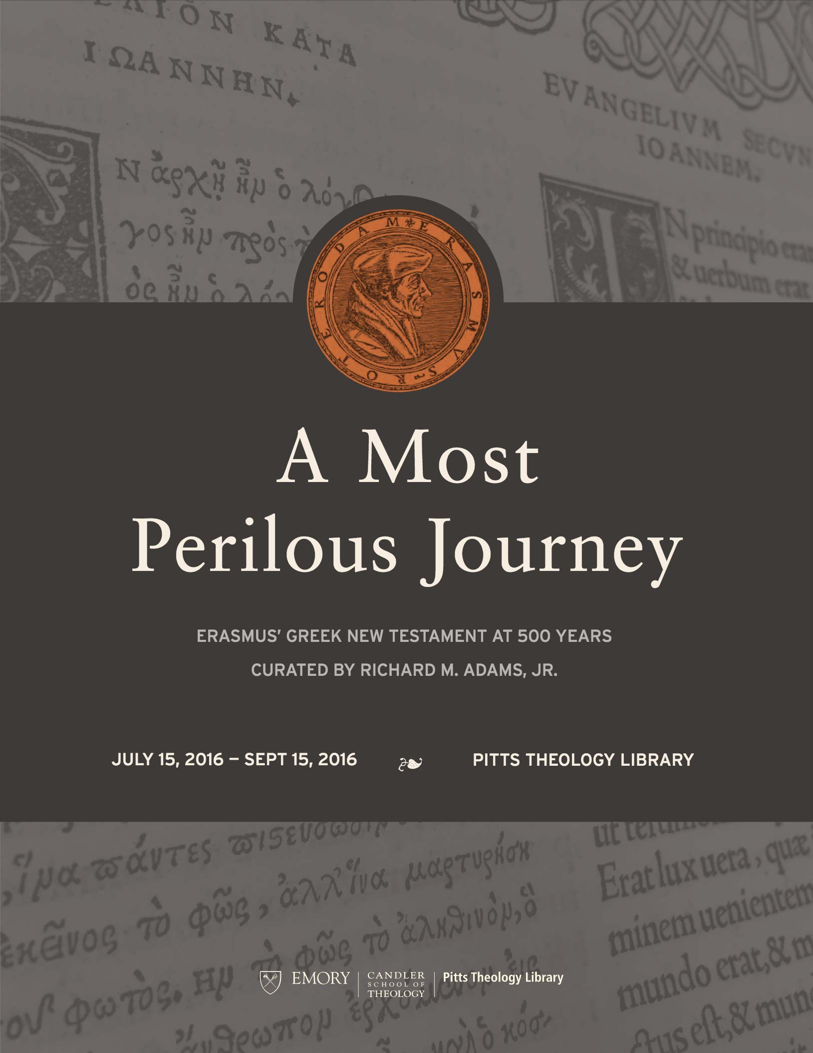 A Most Perilous Journey: Erasmus' Greek New Testament at 500 Years