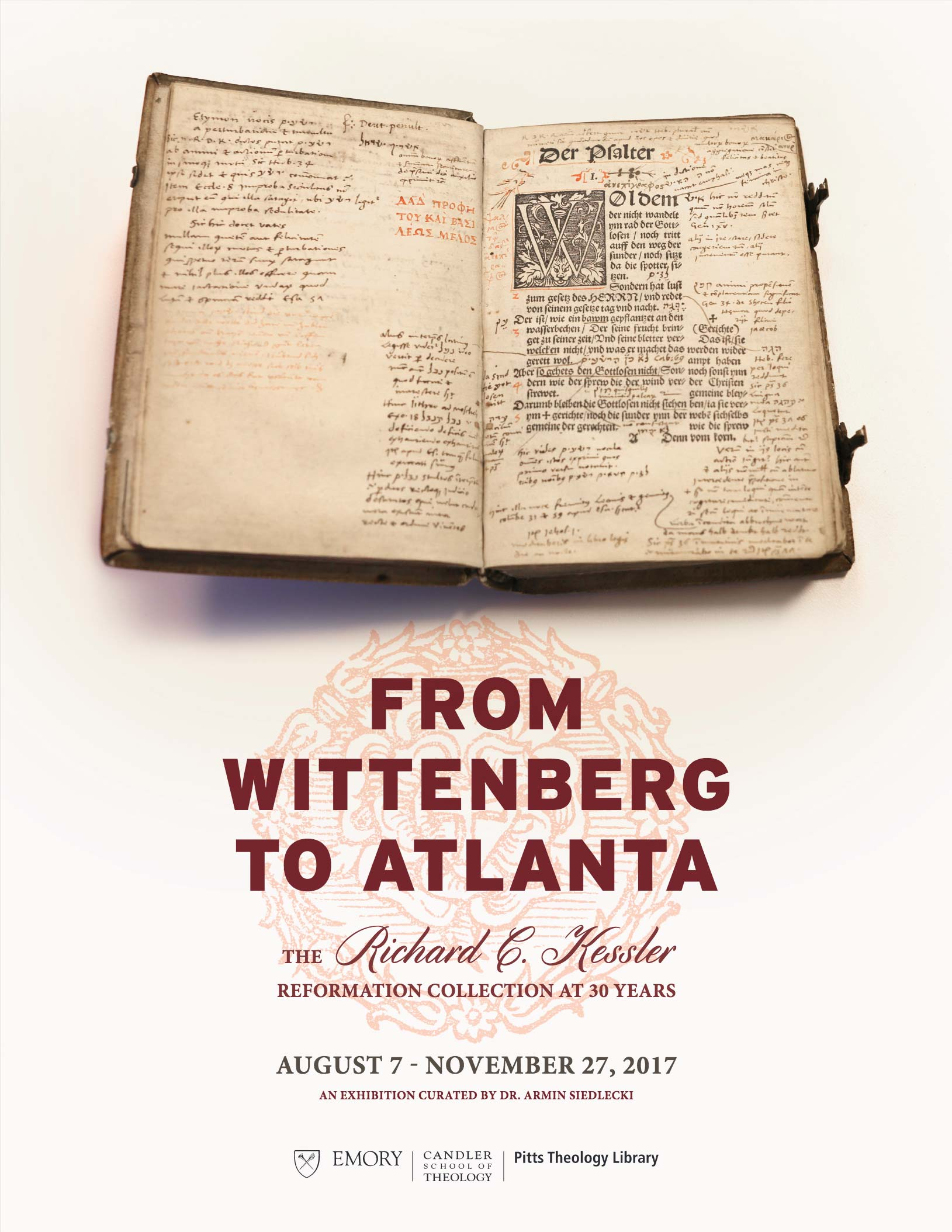 From Wittenberg to Atlanta: The Richard C. Kessler Reformation Collection at 30 Years