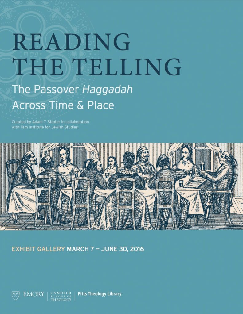 Reading the Telling: The Passover Haggadah across Time and Place