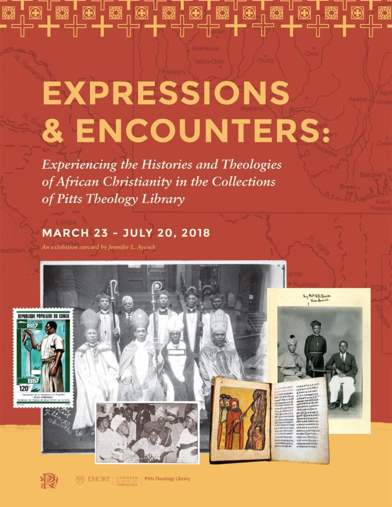 Expressions & Encounters: Experiencing the Histories and Theologies of African Christianity in the Collections of Pitts Theology Library