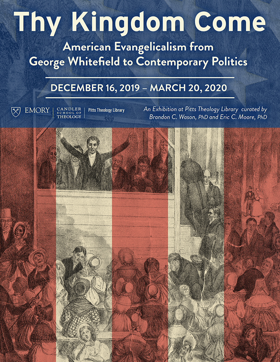 Thy Kingdom Come: American Evangelicalism from George Whitefield to Contemporary Politics